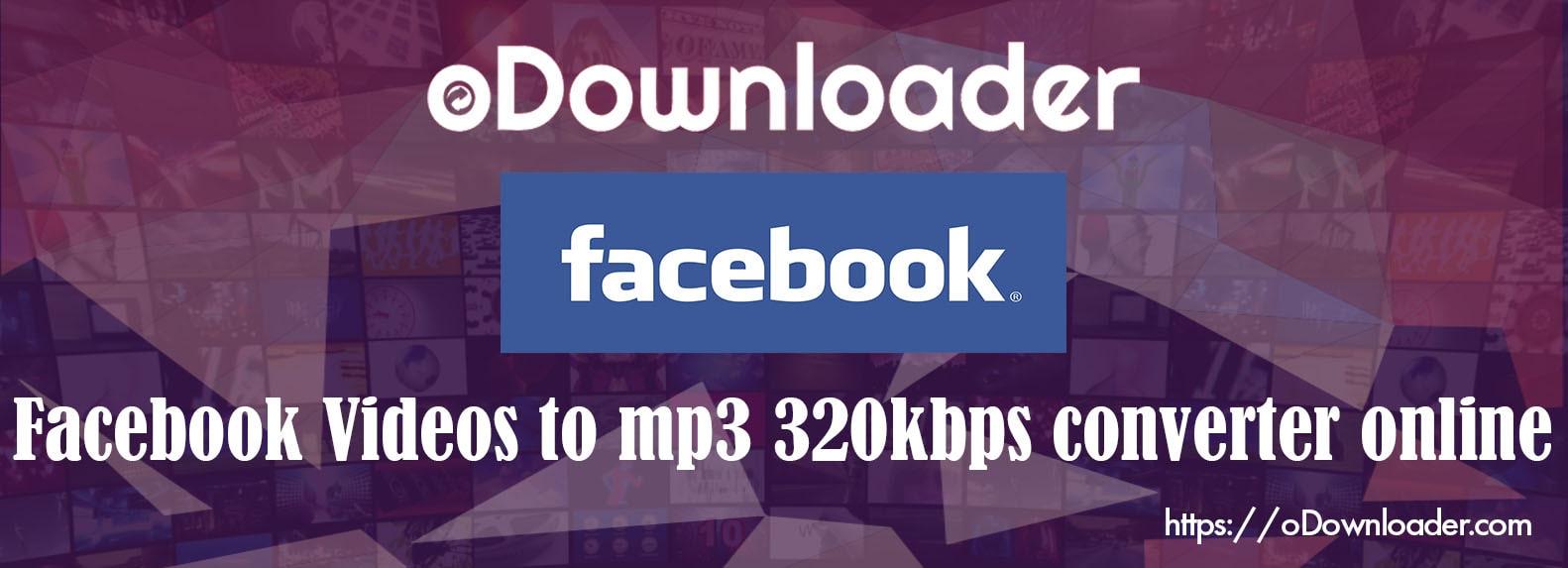 Facebook Video to Mp3 320Kbps Online 2019 - Fb to Mp3 320Kbps